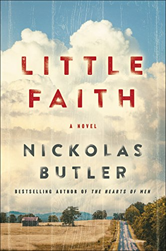 Little Faith: A Novel by Nickolas Butler
