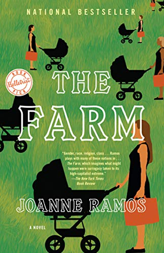 The Farm: A Novel by Joanne Ramos