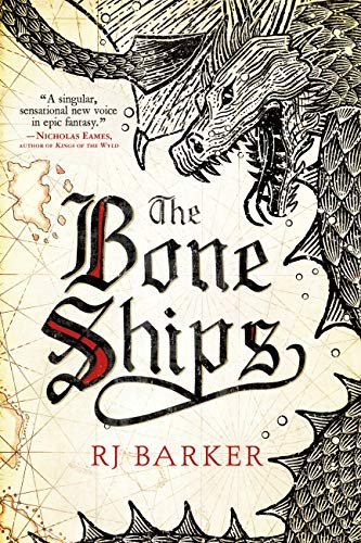 The Bone Ships (The Tide Child Trilogy Book 1) by RJ Barker