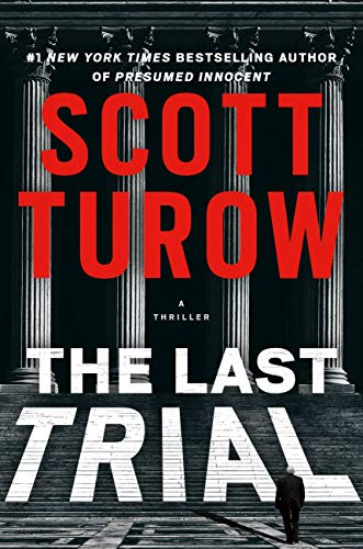 The Last Trial (Kindle County Book 11) by Scott Turow