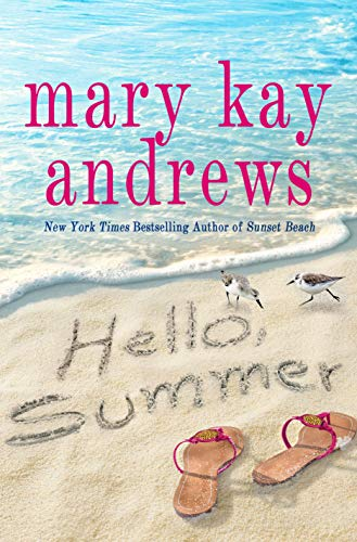 Hello, Summer by Mary Kay Andrews