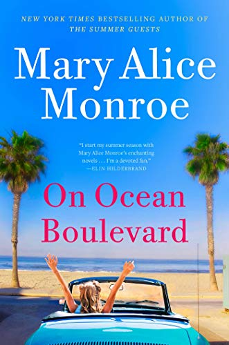 On Ocean Boulevard (The Beach House) by Mary Alice Monroe