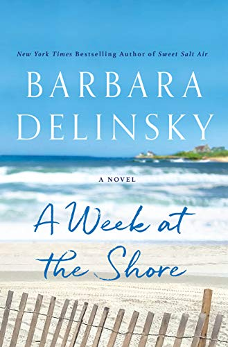 A Week at the Shore: A Novel by Barbara Delinsky