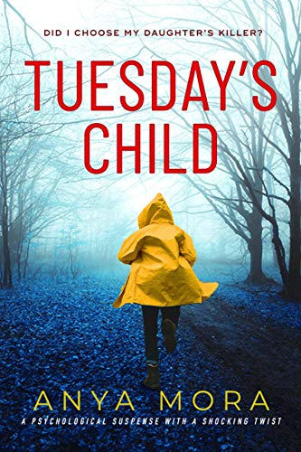 Tuesday's Child by Anya Mora