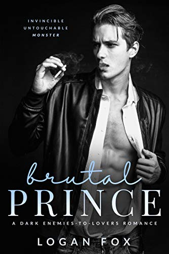 Brutal Prince by Logan Fox