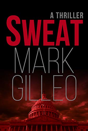 Sweat  by Mark Gilleo