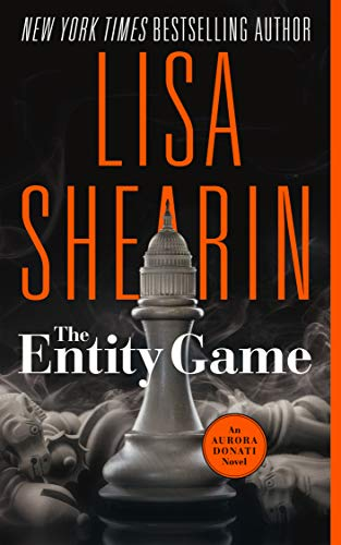 The Entity Game: An Aurora Donati Nove by Lisa Shearin