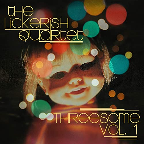 Threesome, Vol. 1 by The Lickerish Quartet