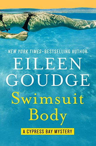 Swimsuit Body (The Cypress Bay Mysteries Book 2) by Eileen Goudge