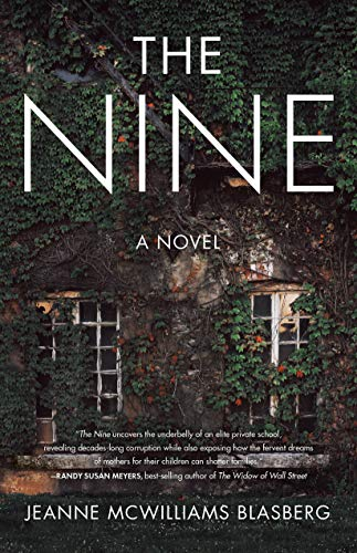 The Nine: A Novel by Jeanne McWilliams Blasberg