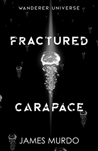 Fractured Carapace by James Murdo