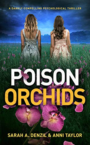 Poison Orchids by Sarah A. Denzil and Anni Taylor