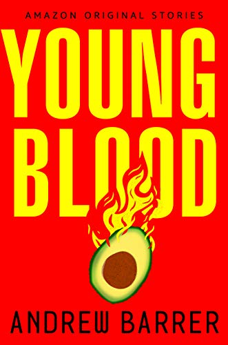 Young Blood by Andrew Barrer