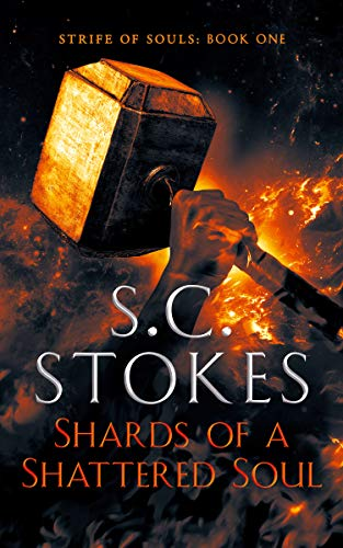 Shards of A Shattered Soul by S.C. Stokes