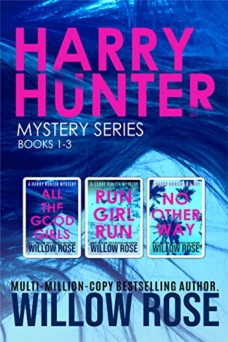HARRY HUNTER MYSTERY SERIES 1-3 by Willow Rose