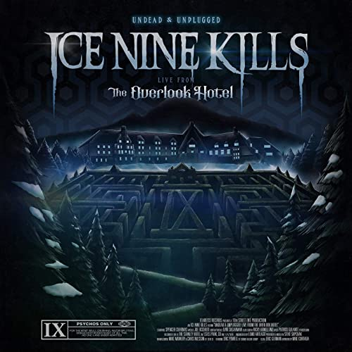 Undead & Unplugged: Live From The Overlook Hotel By Ice Nine Kills