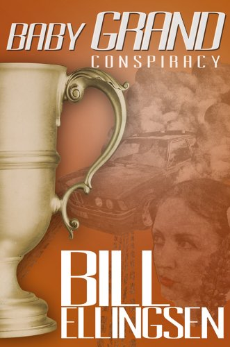Baby Grand Conspiracy by Bill Ellingsen
