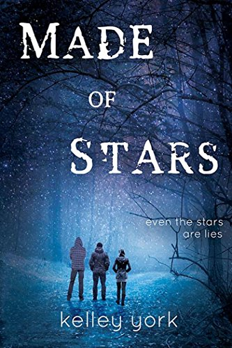 Made of Stars (Entangled Teen) by Kelley York