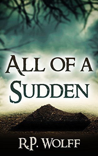 All of a Sudden by R.P. Wolff