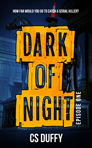 Dark of Night: Episode One (Glasgow Kiss Book 1) by CS Duffy