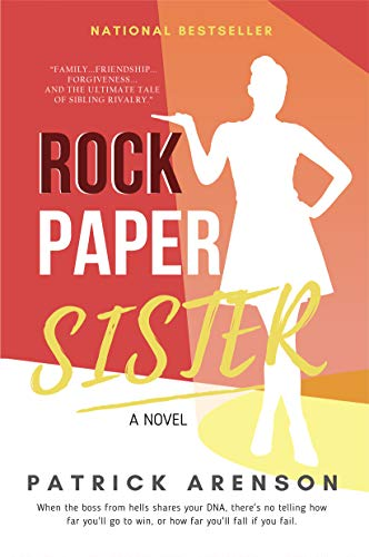Rock Paper Sister by Patrick Arenson
