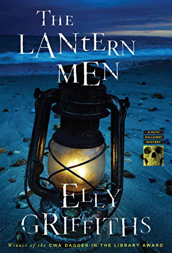The Lantern Men (Ruth Galloway Mysteries Book 12) by Elly Griffiths