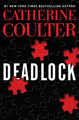 Deadlock (An FBI Thriller Book 24) by Catherine Coulter