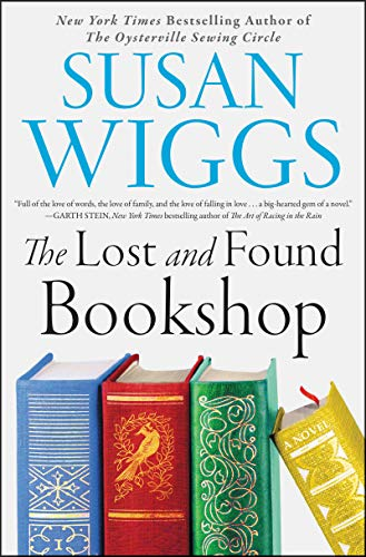 The Lost and Found Bookshop: A Novel by Susan Wiggs