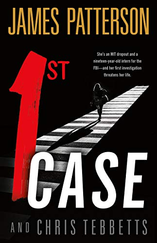 1st Case by James Patterson