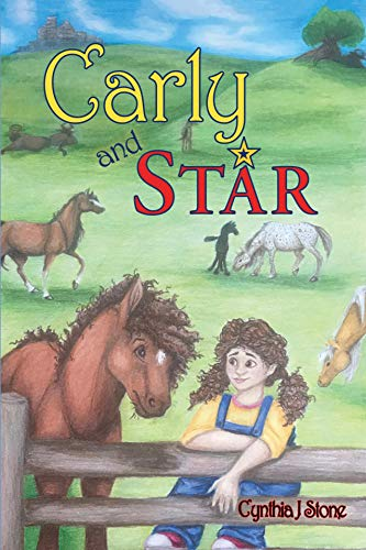 Carly and Star by Cynthia J Stone