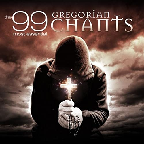 The 99 Most Essential Gregorian Chants By Various Artists