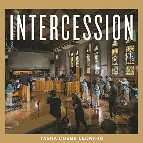 Intercession By Tasha Cobbs Leonard