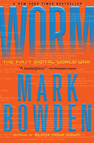 Worm: The First Digital World War by Mark Bowden