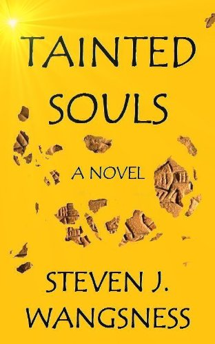 TAINTED SOULS by Steven J. Wangsness