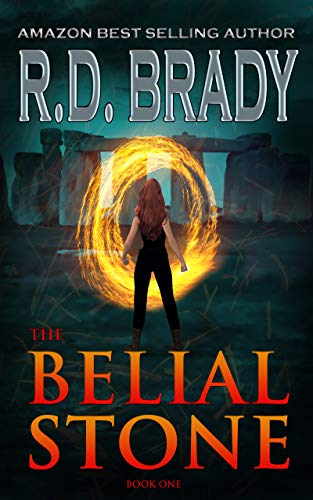 The Belial Stone: An Archaeological Thriller by R.D. Brady