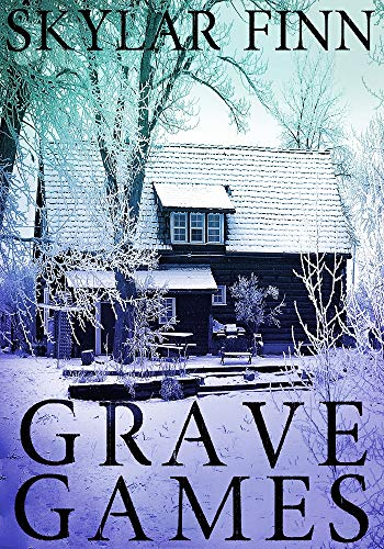 Grave Games: A Riveting Mystery (A Dominique St. Clair Mystery Book 1)  by Skylar Finn
