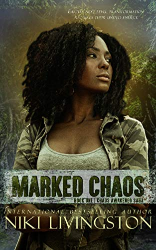 Marked Chaos by Niki Livingston