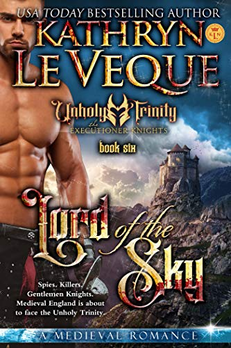 Lord of the Sky (The Executioner Knights Book 6) by Kathryn Le Veque