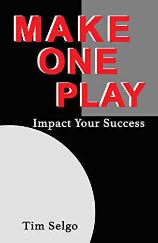 Make One Play by Tim Selgo
