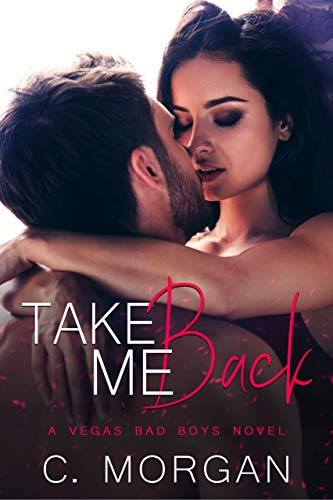 Take Me Back by C. Morgan