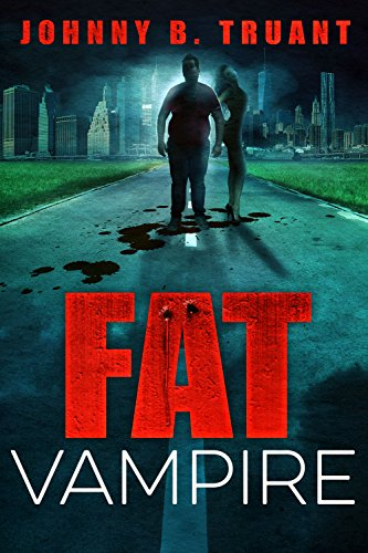 Fat Vampire: (A Comedy Horror Series)