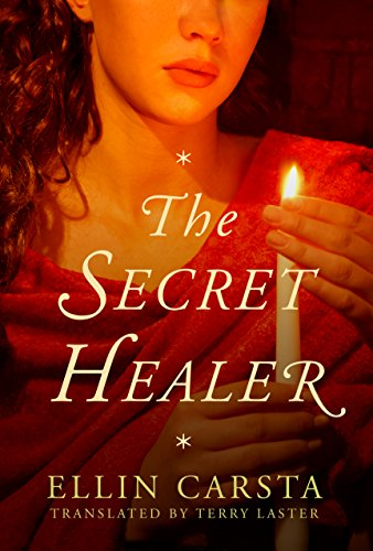 The Secret Healer by Ellin Carsta