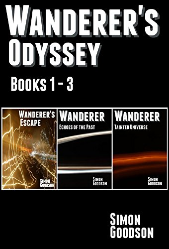 Wanderer's Odyssey - Books 1 to 3 by Simon Goodson