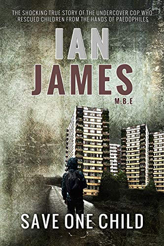 Save One Child by Ian James
