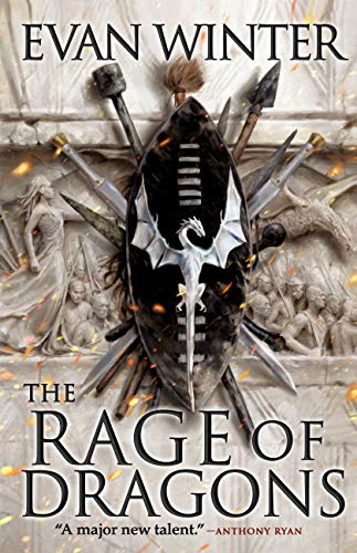 The Rage of Dragons (The Burning Book 1) by Evan Winter
