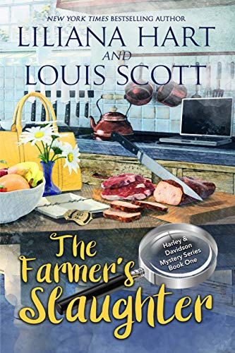 The Farmer's Slaughter (A Harley and Davidson Mystery Book 1) by Liliana Hart