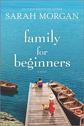 Family for Beginners: A Novel by Sarah Morgan