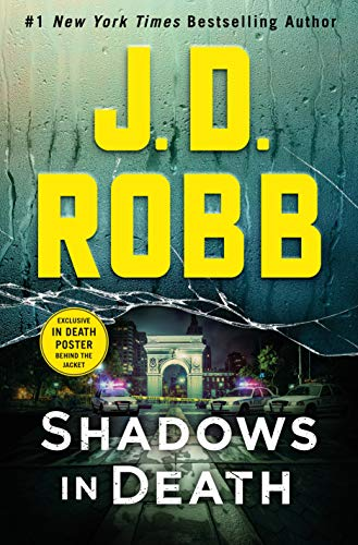 Shadows in Death: An Eve Dallas Novel by J. D. Robb