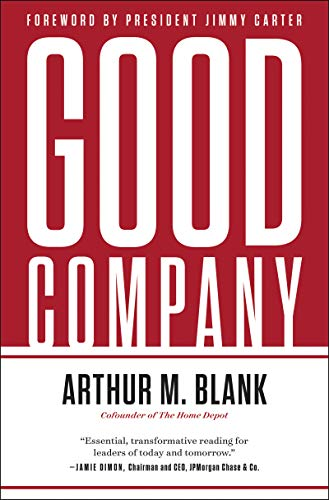 Good Company by Arthur M. Blank