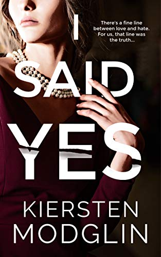 I Said Yes by Kiersten Modglin